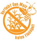 Verleih Gen-Mais keine Flügel!
